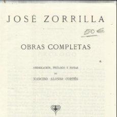 Libros de segunda mano: OBRAS COMPLETAS DE JOSÉ ZORRILLA. LIBRERÍA SANTARÉN. VALLADOLID. 1943. Lote 55811127