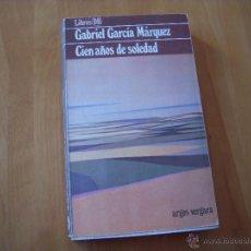 Libros de segunda mano: CIEN AÑOS DE SOLEDAD. GABRIEL GARCÍA MÁRQUEZ. Lote 51948377