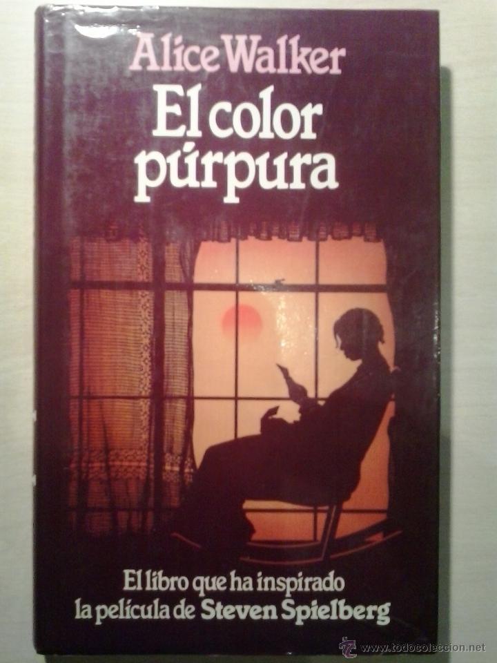 el color púrpura. alice walker. círculo de lect - Comprar Libros ...