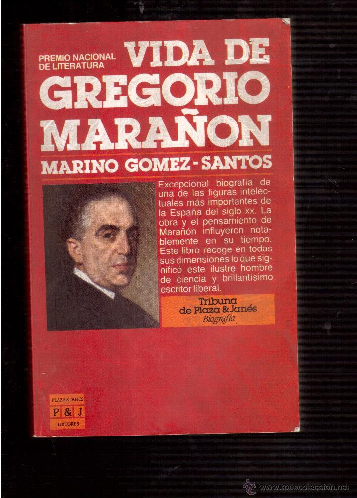 VIDA DE GREGORIO MARAÑON (Libros de Segunda Mano (posteriores a 1936) - Literatura - Narrativa - Clásicos)
