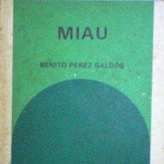 Libros de segunda mano: MIAU. BENITO PEREZ GALDOS. BIBLIOTECA GENERAL SALVAT 27.. Lote 52412480