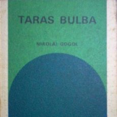 Libros de segunda mano: TARAS BULBA. NIKOLAI GOGOL. BIBLIOTECA GENERAL SALVAT 77.. Lote 52413966