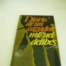 Libros de segunda mano: DIARIO DE UN CAZADOR DE MIGUEL DELIBES AÑO 1979. Lote 52515018