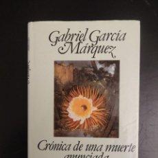 Libros de segunda mano: GABRIEL GARCIA MARQUEZ - CRONICA DE UNA MUERTE ANUNCIADA. Lote 52551809
