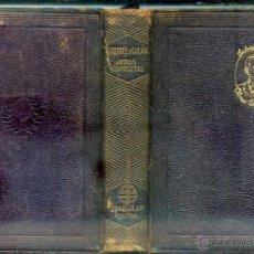 Libros de segunda mano: GABRIEL Y GALÁN : OBRAS COMPLETAS (AGUILAR, 1941). Lote 52596216