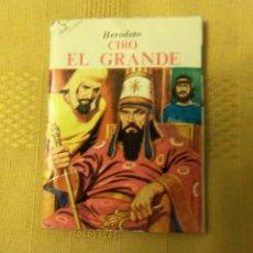 Libros de segunda mano: MINI LIBRO JOYAS LITERATURA UNIVERSAL HIJITUS/ CIRO EL GRANDE; POR HERODOTO (8 X 6 CM). Lote 52710556