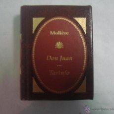 Libros de segunda mano: LIBRO MINIATURA. MOLIERE. DON JUAN. TARTUFO. 2002.. Lote 52771856