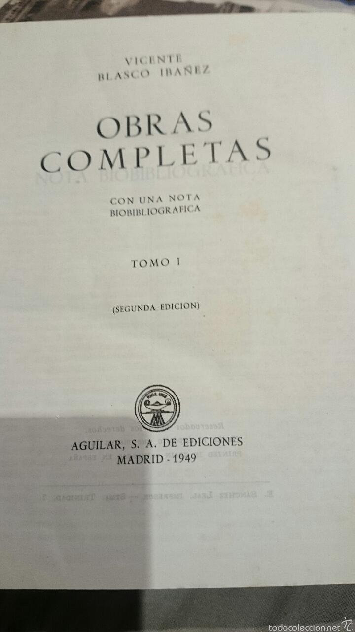 Libros de segunda mano: OBRAS COMPLETAS. VICENTE BLASCO IBAÑEZ. 3 TOMOS, AÑO 1949 EDITORIAL AGUILAR - Foto 3 - 52805327