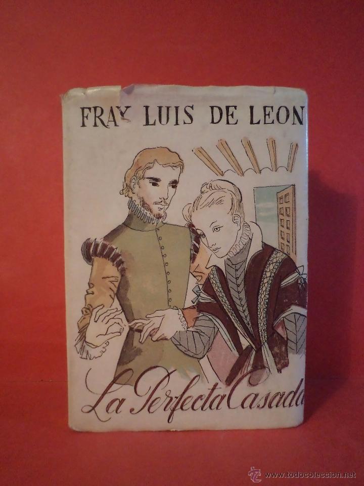La perfecta casada leon fray luis de colecci comprar libros cl sicos en todocoleccion - La perfecta casada ...