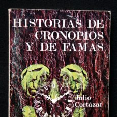 Libros de segunda mano: HISTORIAS DE CRONOPIOS Y DE FAMAS - JULIO CORTAZAR - 1974. Lote 52960172