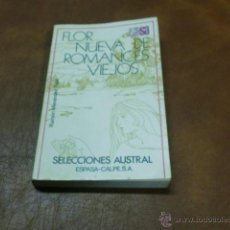 Libros de segunda mano: LIBRO Nº 10 FLOR NUEVA DE ROMANCES VIEJOS DE RAMON MENÉNDEZ PIDAL.-SEL. AUSTRAL AÑO 1982. Lote 53002458