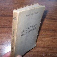 Libros de segunda mano: EL CAPITÁN MALA SOMBRA, PIO BAROJA, ED.AFRODISIO AGUADO,1953,. Lote 68882602