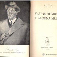 Libros de segunda mano: AZORIN : VARIOS HOMBRES Y ALGUNA MUJER (BIOGRAFÍAS) AEDOS, 1962 - PRIMERA EDICIÓN - ILUSTRADO. Lote 53348480