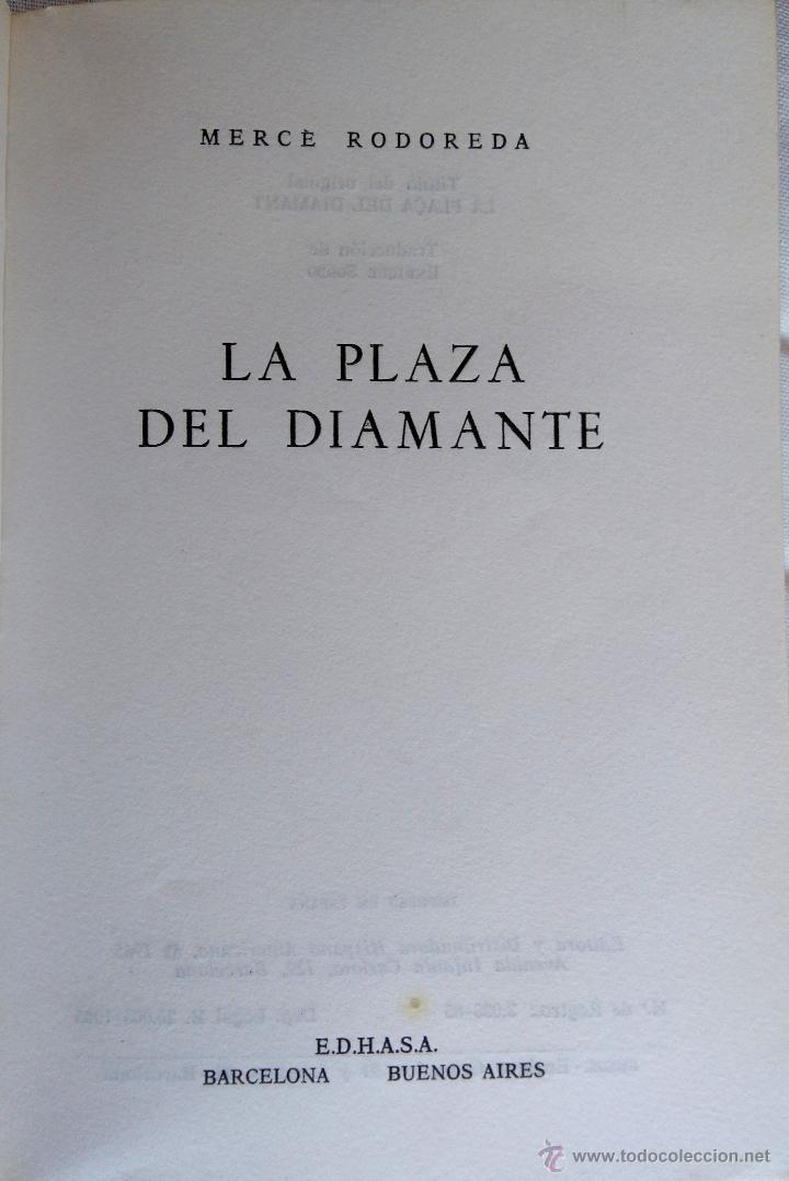 Libros de segunda mano: LIBRO-LA PLAZA DEL DIAMANTE- 1ª EDICION EN CASTELLANO, AÑO 1965 MERCE RODOREDA,CATALUÑA, PLAçA - Foto 2 - 53418701