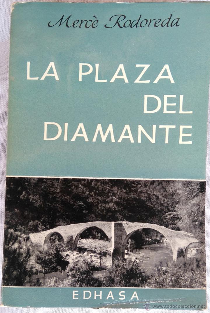 Libros de segunda mano: LIBRO-LA PLAZA DEL DIAMANTE- 1ª EDICION EN CASTELLANO, AÑO 1965 MERCE RODOREDA,CATALUÑA, PLAçA - Foto 3 - 53418701