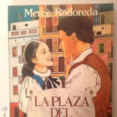 Libros de segunda mano: LA PLAZA DEL DIAMANTE DE MERCÈ RODOREDA. EDICIÓN ILUSTRADA.. Lote 53488744
