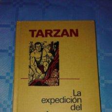 Libros de segunda mano: TARZAN LA EXPEDICIÓN DEL AMARANTO, BRUGUERA. Lote 53620546