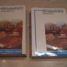 Libros de segunda mano: DON QUIJOTE DE LA MANCHA, TOMOS I Y II. Lote 53651567