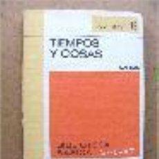 Libros de segunda mano: TIEMPOS Y COSAS. AZORIN. EDITORIAL SALVAT. COLECCION RTV. AÑOS 70. Lote 53670212
