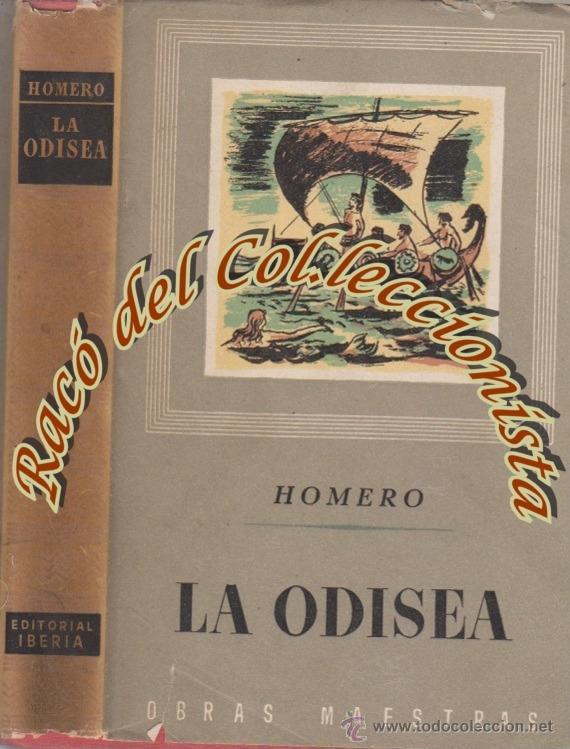 LA ODISEA, HOMERO, EDITORIAL IBERIA, OBRAS MAESTRAS, 1947 (Libros de Segunda Mano (posteriores a 1936) - Literatura - Narrativa - Clásicos)