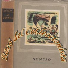 Libros de segunda mano: LA ODISEA, HOMERO, EDITORIAL IBERIA, OBRAS MAESTRAS, 1947. Lote 53772710