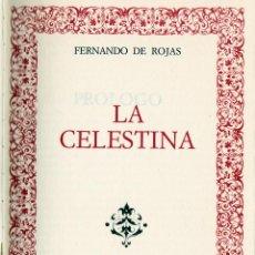 Libros de segunda mano: FERNANDO DE ROJAS - LA CELESTINA - EDICION LUJO. Lote 53962027