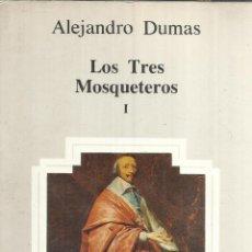 Libros de segunda mano: LOS TRES MOSQUETEROS I. ALEJANDRO DUMAS. BIBLIOTECA AULA. BARCELONA. 1983. Lote 54046896