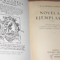 Libros de segunda mano: CERVANTES. LAS NOVELAS EJEMPLARES. MONTANER Y SIMÓN 1954.. Lote 54092898
