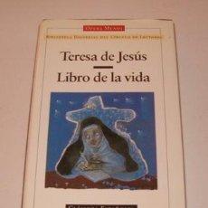 Libros de segunda mano: SANTA TERESA. LIBRO DE LA VIDA. RM73075. . Lote 54178954