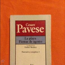 Libros de segunda mano: CESARE PAVESE LA PLAYA FIESTAS DE AGOSTO. Lote 54298479