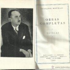 Libros de segunda mano: OBRAS COMPLETAS.FRANCOIS MAURIAC. PLAZA & JANES. BARCELONA. 1962. VER TÍTULOS EN DESCRIPCIÓN. Lote 54407166