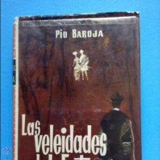 Libros de segunda mano: LAS VELEIDADES DE LA FORTUNA PIO BAROJA. Lote 54446605