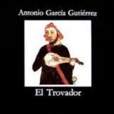 Libros de segunda mano: EL TROVADOR ANTONIO GARCIA GUTIERREZ,CATEDRA. Lote 54506336