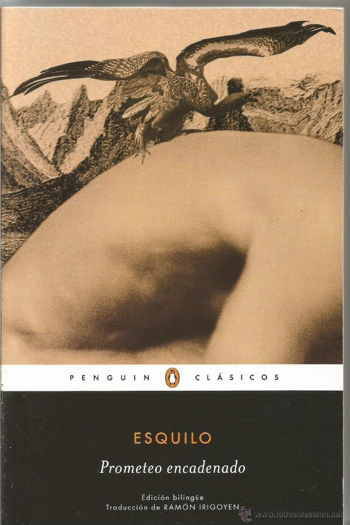 ESQUILO. PROMETEO ENCADENADO. EDICION BILINGUE (Libros de Segunda Mano (posteriores a 1936) - Literatura - Narrativa - Clásicos)