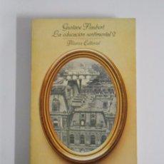 Libros de segunda mano: LA EDUCACION SENTIMENTAL 2. GUSTAVE FLAUBERT. ALIANZA EDITORIAL Nº 850. TDK266. Lote 136091185