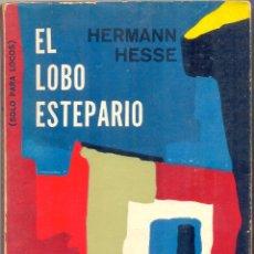 Livres d'occasion: HERMANN HESSE, EL LOBO ESTEPARIO. EDITORIAL MINERVA, 1967. Lote 54571808