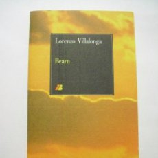Libros de segunda mano: BEARN O LA SALA DE LAS MUÑECAS, DE LORENZO VILLALONGA. IBERIA, LIBRO DE A BORDO. 1986. Lote 54639246