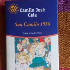 Libros de segunda mano: SAN CAMILO 1936 - CAMILO JOSÉ CELA. Lote 55004610