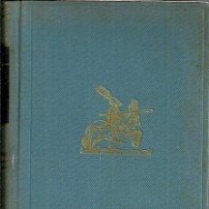 Libros de segunda mano: DON QUIJOTE DE LA MANCHA - MIGUEL DE CERVANTES SAAVEDRA - EDITORIAL JUVENTUD - 1958. Lote 55060767