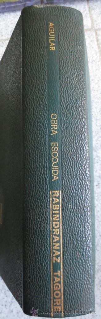 OBRA ESCOGIDA RABINDRANAZ TAGORE EDIT AGUILAR AÑO 1970 (Libros de Segunda Mano (posteriores a 1936) - Literatura - Narrativa - Clásicos)