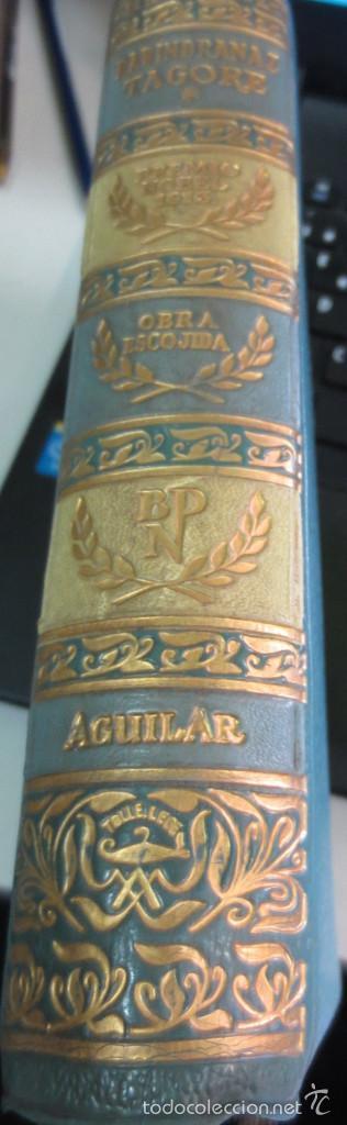 OBRA ESCOGIDA RABINDRANAZ TAGORE EDIT AGUILAR AÑO 1960 (Libros de Segunda Mano (posteriores a 1936) - Literatura - Narrativa - Clásicos)