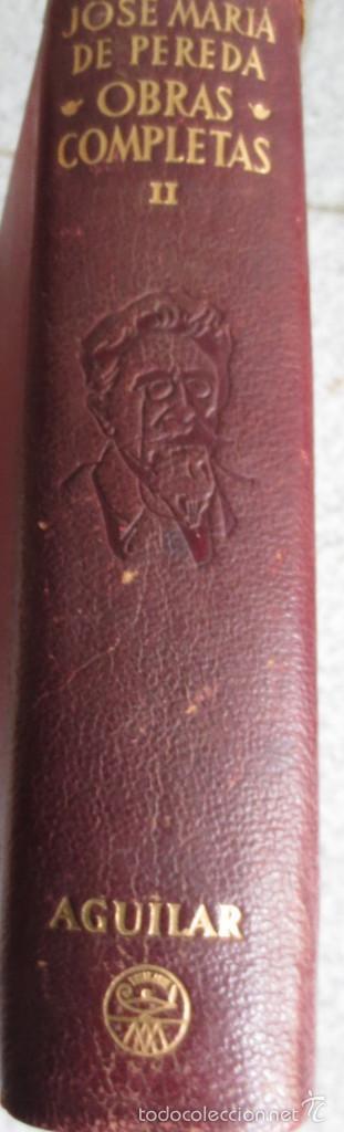OBRAS COMPLETOS TOMO 2 JOSÉ MARIA DE PEREDA EDIT AGUILAR AÑO 1948 (Libros de Segunda Mano (posteriores a 1936) - Literatura - Narrativa - Clásicos)