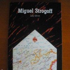Libros de segunda mano: MIGUEL STROGOFF DE JULIO VERNE COLECCION EL PAIS AVENTURAS. Lote 55138958