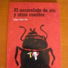 Libros de segunda mano: EL ESCARABAJO DE ORO Y OTROS CUENTOS, DE EDGAR ALLAN POE. EL PAÍS AVENTURAS 20. Lote 55139564