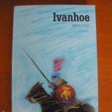 Libros de segunda mano: WALTER SCOTT - IVANHOE - EDITORIAL EL PAIS AVENTURAS 2004 18. Lote 55139657