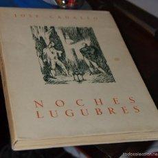 Libros de segunda mano: JOSÉ CADALSO. NOCHES LÚGUBRES. SANTANDER, 1951.PAPEL VERJURADO, NUMERADO Y LIMITADO A 75 EJEMPLARES. Lote 55156344