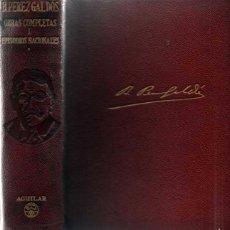 Libros de segunda mano: BENITO PEREZ GALDOS. OBRAS COMPLETAS I EPISODIOS NACIONALES AGUILAR. 1950. Lote 55328892