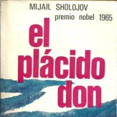 Libros de segunda mano: EL PLÁCIDO DON - MIJAIL SHOLOKOV - EDITORIAL MATEU - 2 VOLUMENES - 1ª EDICIÓN - 1966. Lote 55340422