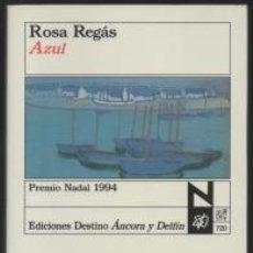 Libros de segunda mano: AZUL - ROSA REGÁS. Lote 55359602