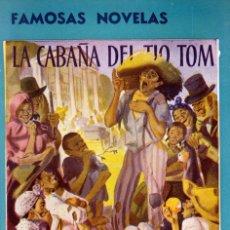 Libros de segunda mano: LA CABAÑA DEL TÍO TOM 1945. Lote 55687792
